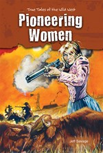 "<h2><a href=""http://www.enslow.com/books/Pioneering_Women/3649"">Pioneering Women: <i>True Tales of the Wild West</i></a></h2>"