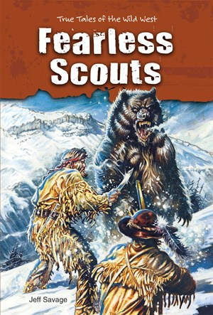 Picture of Fearless Scouts: True Tales of the Wild West