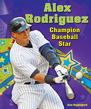 Picture of Alex Rodriguez: Champion Baseball Star