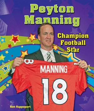 Picture of Peyton Manning: Champion Football Star