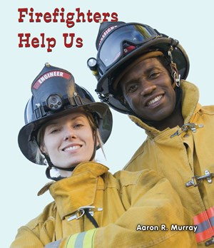 Picture of Firefighters Help Us