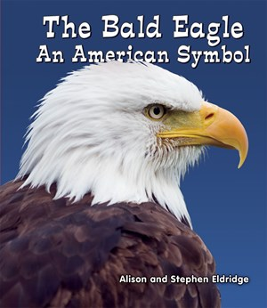 Picture of The Bald Eagle: An American Symbol