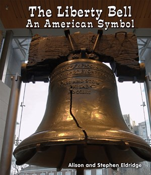 Picture of The Liberty Bell: An American Symbol