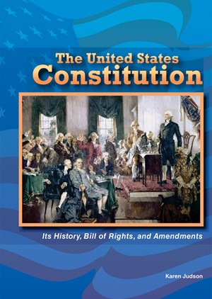 Picture of The United States Constitution: Its History, Bill of Rights, and Amendments