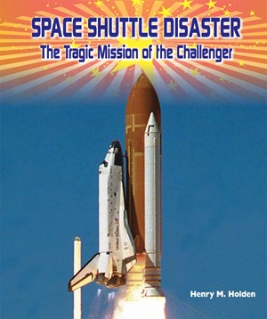 Picture of Space Shuttle Disaster: The Tragic Mission of the CHALLENGER