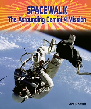 Picture of Spacewalk: The Astounding GEMINI 4 Mission
