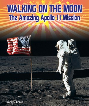 Picture of Walking on the Moon: The Amazing APOLLO 11 Mission