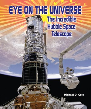 Picture of Eye on the Universe: The Incredible Hubble Space Telescope