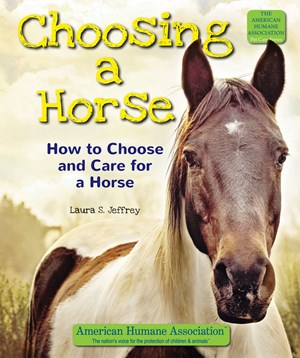 Picture of Choosing a Horse: How to Choose and Care for a Horse