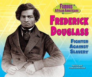 Picture of Frederick Douglass: Fighter Against Slavery