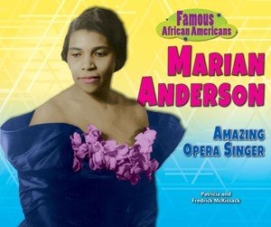 Picture of Marian Anderson: Amazing Opera Singer