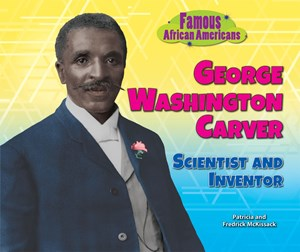 Picture of George Washington Carver: Scientist and Inventor