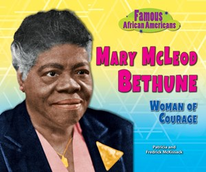 Picture of Mary McLeod Bethune: Woman of Courage