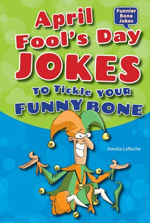Picture of April Fool's Day Jokes to Tickle Your Funny Bone