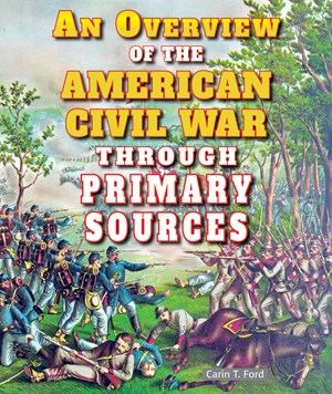 Picture of An Overview of the American Civil War Through Primary Sources