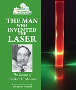 "<h2><a href=""http://www.enslow.com/books/The_Man_Who_Invented_the_Laser/3966"">The Man Who Invented the Laser: <i>The Genius of Theodore H. Maiman</i></a></h2>"