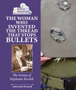 "<h2><a href=""http://www.enslow.com/books/The_Woman_Who_Invented_the_Thread_that_Stops_Bullets/3969"">The Woman Who Invented the Thread that Stops Bullets: <i>The Genius of Stephanie Kwolek</i></a></h2>"