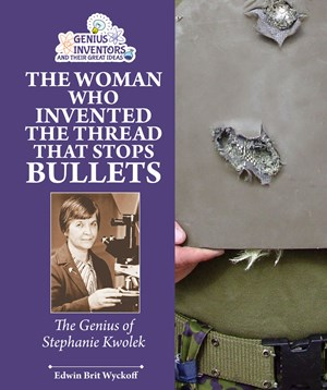 Picture of The Woman Who Invented the Thread that Stops Bullets: The Genius of Stephanie Kwolek