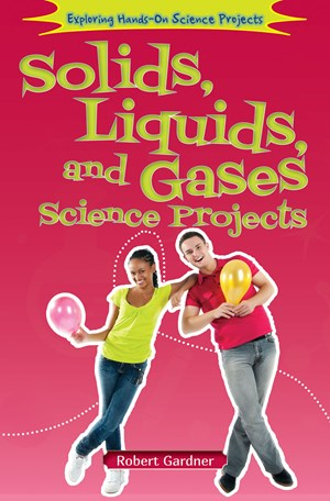 Picture of Solids, Liquids, and Gases Science Projects