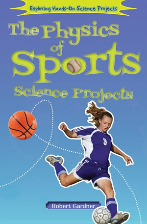 Picture of The Physics of Sports Science Projects