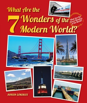 Picture of What Are the 7 Wonders of the Modern World?:
