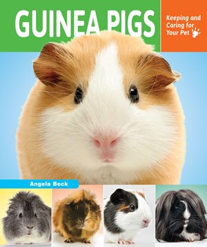 Picture of Guinea Pigs: Keeping and Caring for Your Pet