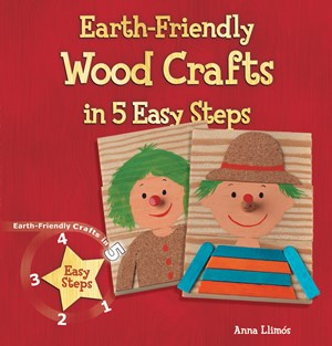 Picture of Earth-Friendly Wood Crafts in 5 Easy Steps