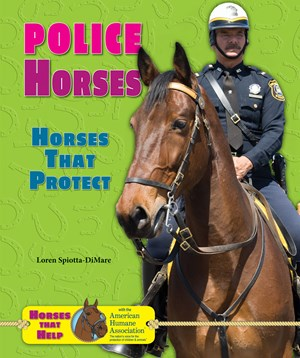 Picture of Police Horses: Horses That Protect
