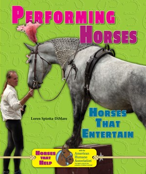 Picture of Performing Horses: Horses That Entertain