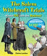 """<h2><a href=""""http://www.bluewaveclassroom.com/books/The_Salem_Witchcraft_Trials/4077"""">The Salem Witchcraft Trials: <i>Would You Join the Madness?</i></a></h2>"""