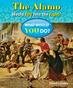 """<h2><a href=""""http://www.bluewaveclassroom.com/books/The_Alamo/4079"""">The Alamo: <i>Would You Join the Fight?</i></a></h2>"""
