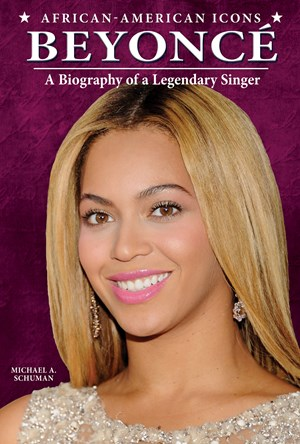 Picture of Beyoncé: A Biography of a Legendary Singer
