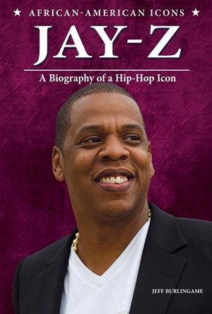 Picture of Jay-Z: A Biography of a Hip-Hop Icon