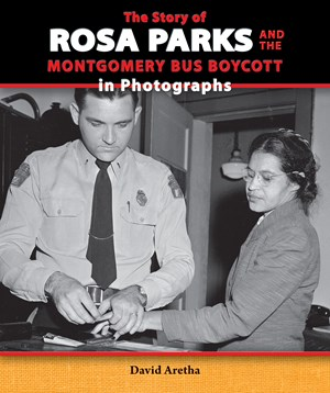 Picture of The Story of Rosa Parks and the Montgomery Bus Boycott in Photographs: