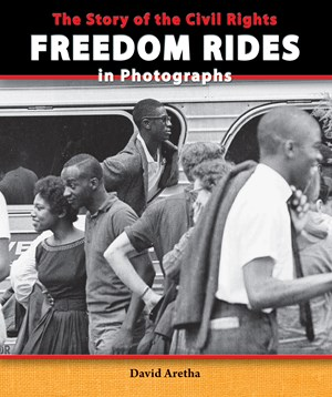 Picture of The Story of the Civil Rights Freedom Rides in Photographs:
