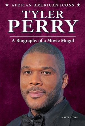 Picture of Tyler Perry: A Biography of a Movie Mogul