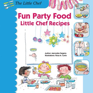 Picture of Fun Party Food: Little Chef Recipes