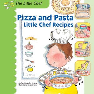 Picture of Pizza and Pasta: Little Chef Recipes