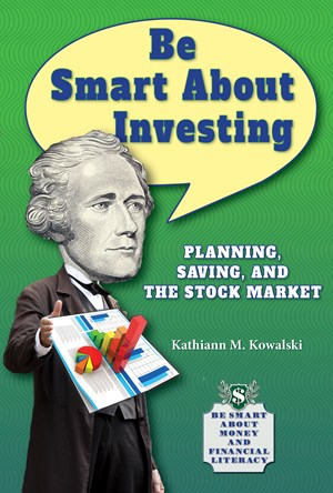 Picture of Be Smart About Investing: Planning, Saving, and the Stock Market