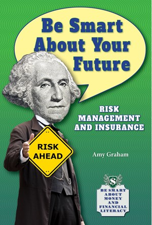 Picture of Be Smart About Your Future: Risk Management and Insurance