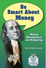 "<h2><a href=""http://www.enslow.com/books/Be_Smart_About_Money/4164"">Be Smart About Money: <i>Money Management and Budgeting</i></a></h2>"