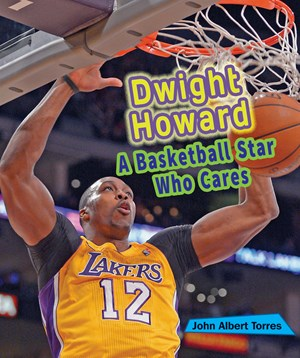 Picture of Dwight Howard: A Basketball Star Who Cares