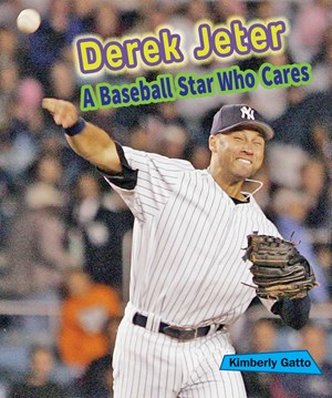 Picture of Derek Jeter: A Baseball Star Who Cares