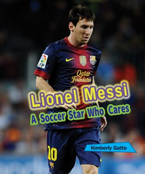 Picture of Lionel Messi: A Soccer Star Who Cares