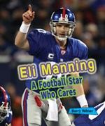 "<h2><a href=""http://www.enslow.com/books/Eli_Manning/4183"">Eli Manning: <i>A Football Star Who Cares</i></a></h2>"