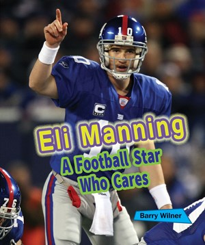 Picture of Eli Manning: A Football Star Who Cares