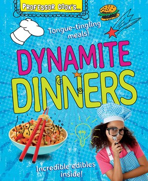 Picture of Professor Cook's Dynamite Dinners: