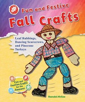Picture of Fun and Festive Fall Crafts: Leaf Rubbings, Dancing Scarecrows, and Pinecone Turkeys