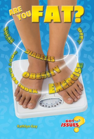 Picture of Are You Fat?: The Obesity Issue for Teens