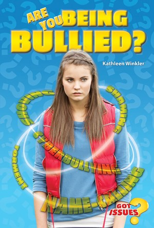Picture of Are You Being Bullied?: How to Deal with Taunting, Teasing, and Tormenting
